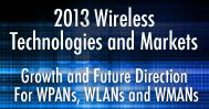 2013 Wireless Technologies and Markets