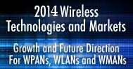 2014 Wireless Technologies and Markets